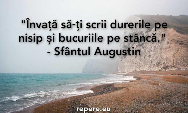 Invata sa-ti scrii durerile pe nisip si bucuriile pe stanca…